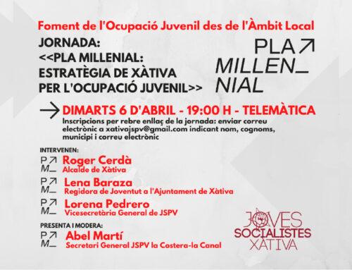 Joves Socialistes de Xàtiva organitza el 6 d'abril una jornada telemàtica per a explicar el PlaMillennial